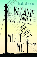 https://www.goodreads.com/book/show/20649195-because-you-ll-never-meet-me