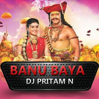Banubaya+DJ+Pritam+N+Remix