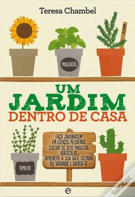 http://www.wook.pt/ficha/um-jardim-dentro-de-casa/a/id/16270431?a_aid=54ddff03dd32b
