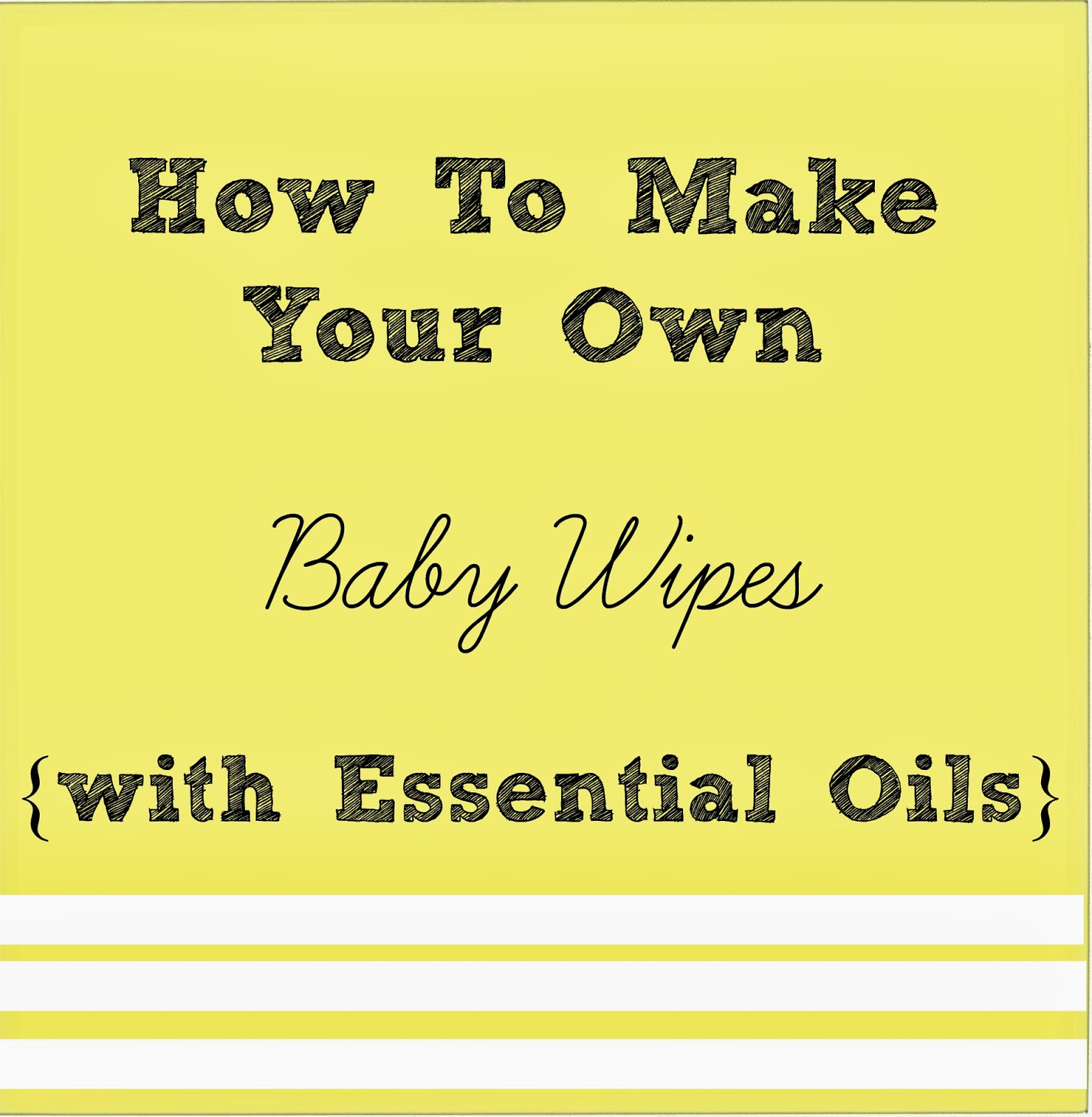 purposeful homemaking how to make your own baby wipes with essential oils. Black Bedroom Furniture Sets. Home Design Ideas