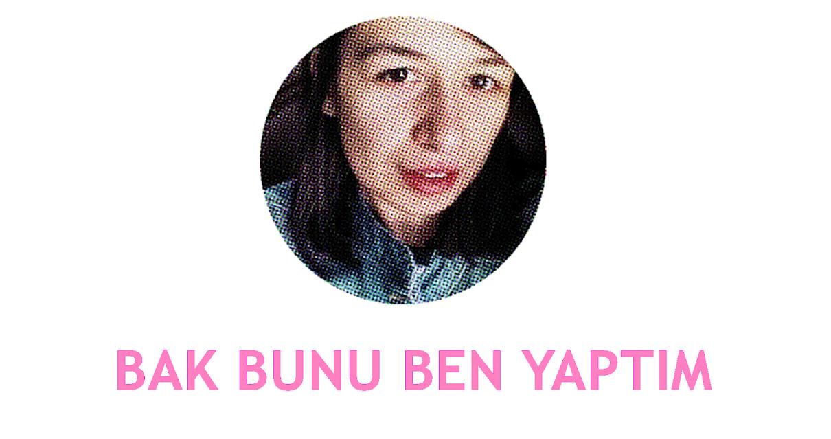 BAK BUNU BEN YAPTIM