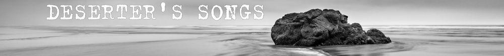 Deserter's Songs