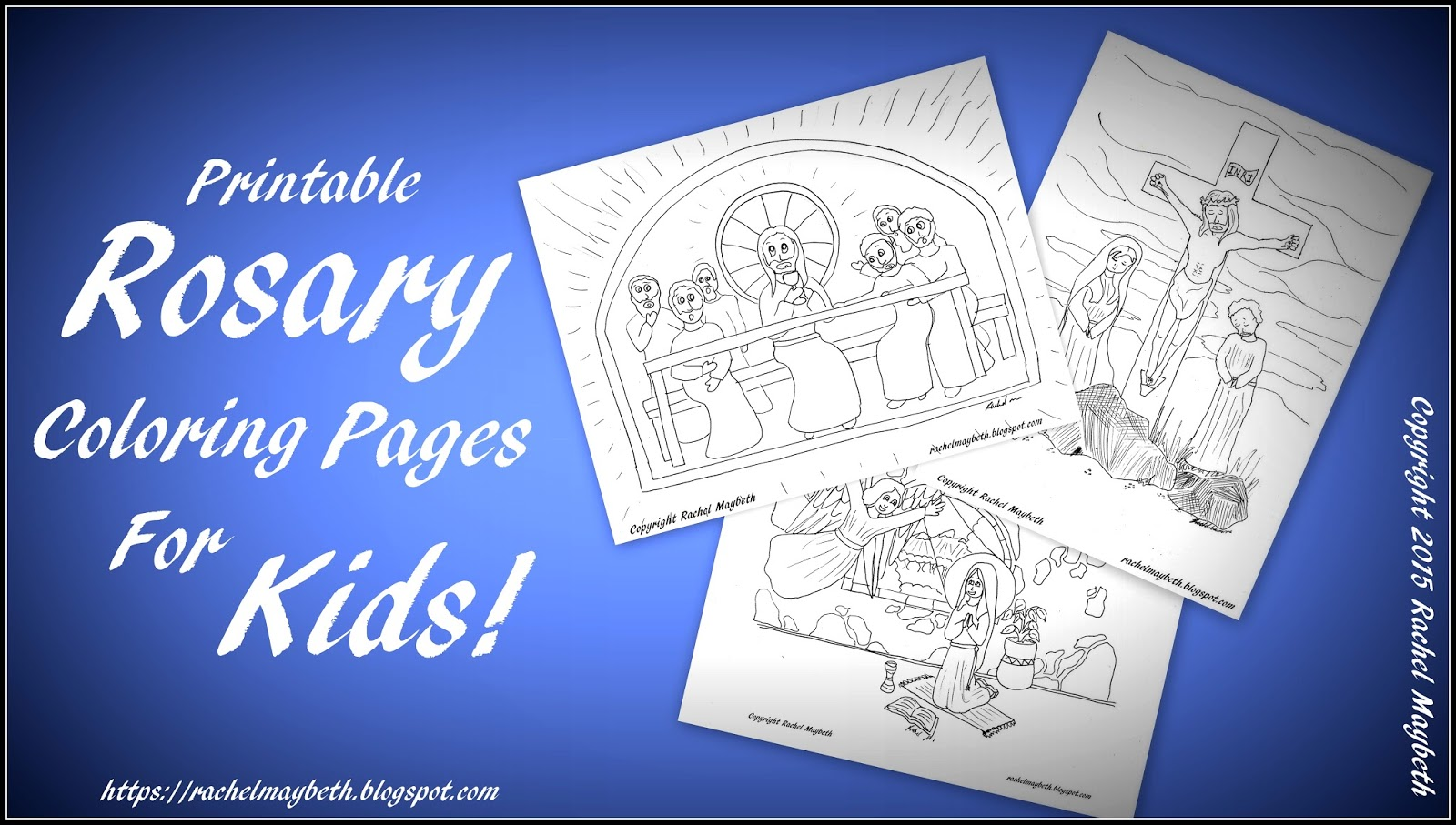 Mysteries Of The Rosary Free Coloring Pages By Rachel Maybeth