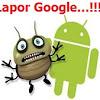 Cara Melaporkan Aplikasi Android Ke Google Sebagai Spam & Perusak