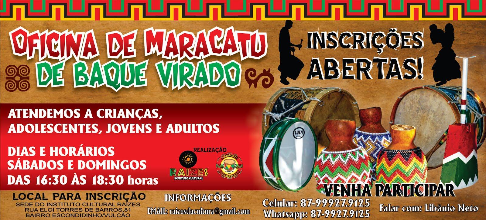 OFICINAS DE MARACATU DE BAQUE VIRADO