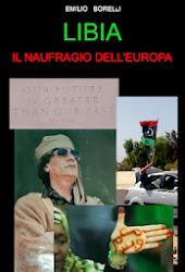 Libia il naufragio dell'Europa