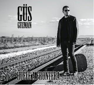 Güs Guzman Huele a frontera disco portada