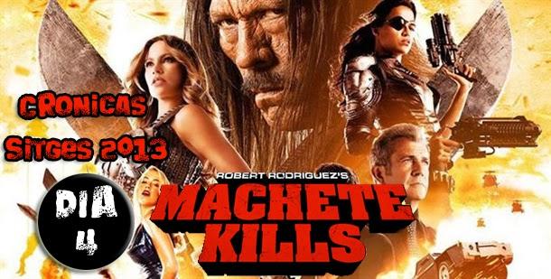 La hora de Machete llega Sitges 2013 (Crónica día 4)