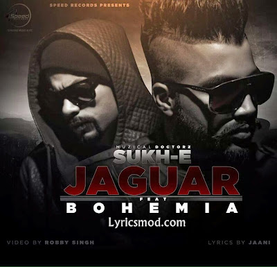 Jaguar Bohemia Sukhe mp3 download video hd mp4
