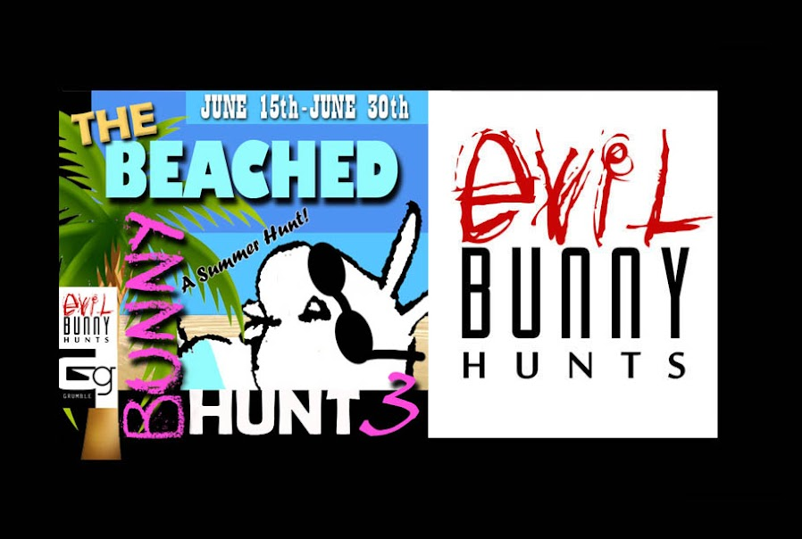The Beached Bunny Hunt 3-Presented by EVIL BUNNY HUNTS &amp; GRUMBLE