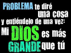 Dios es más grande que tus problemas