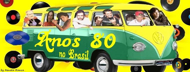 Anos 80 No Brasil