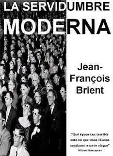 Съвременното Робство / De la servidumbre moderna (2009)
