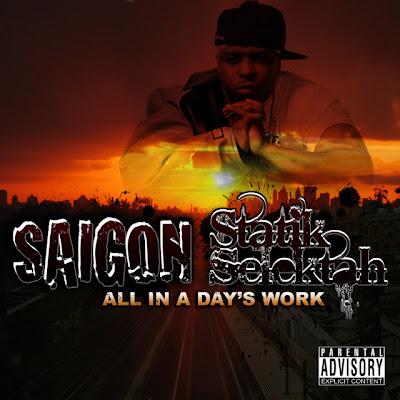 Saigon & Statik Selektah – All In A Day's Work (CD) (2009) (320 kbps)