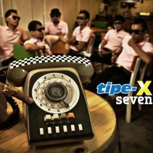 Tipe-X - Seven (Full Album 2012)