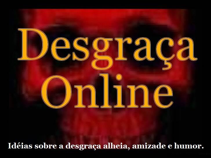 Desgraça Online