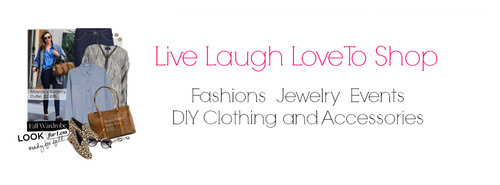 Live Laugh Love To Shop | Fashionista 2013 | Jewelry | Events | DIY