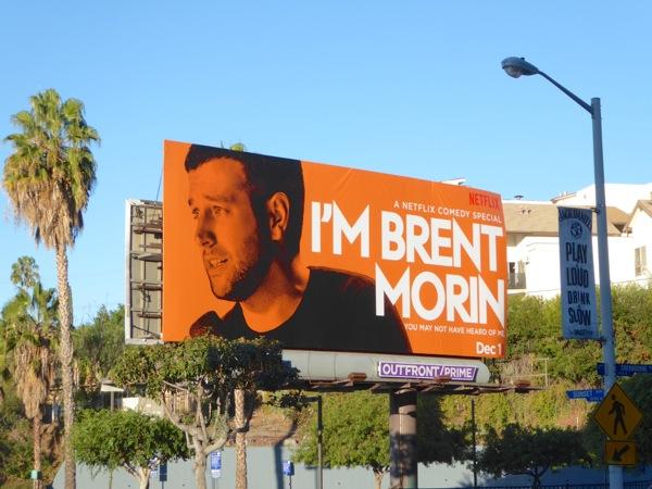 I'm Brent Morin comedy special billboard