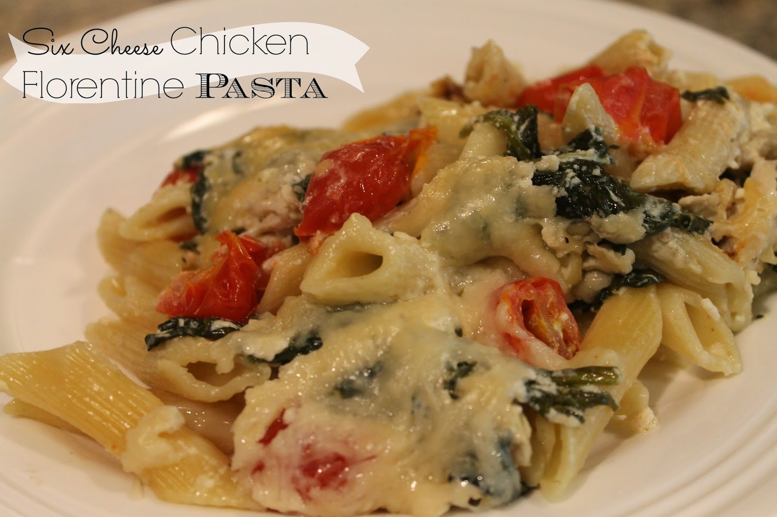Notes from the Nelsens: Six Cheese Chicken Florentine Pasta