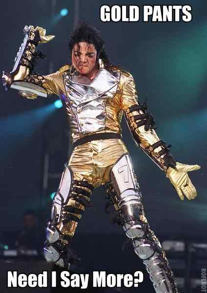 Michael Jackson Gold Pants Meme
