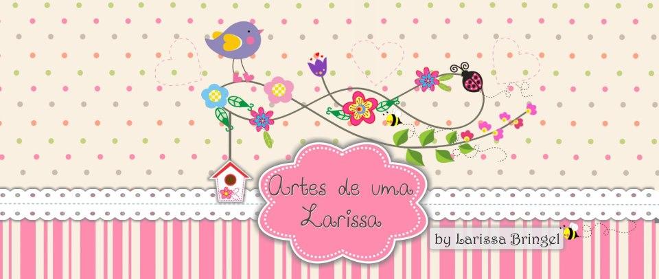 Artes de uma Larissa