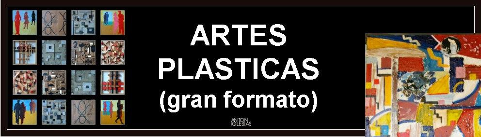 Antón Iglesias - artes plasticas (GRAN FORMATO)