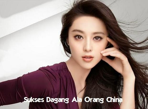 Tips Menjadi Sukses Dagang Ala Orang China Tips Menjadi Sukses Dagang Ala Orang China