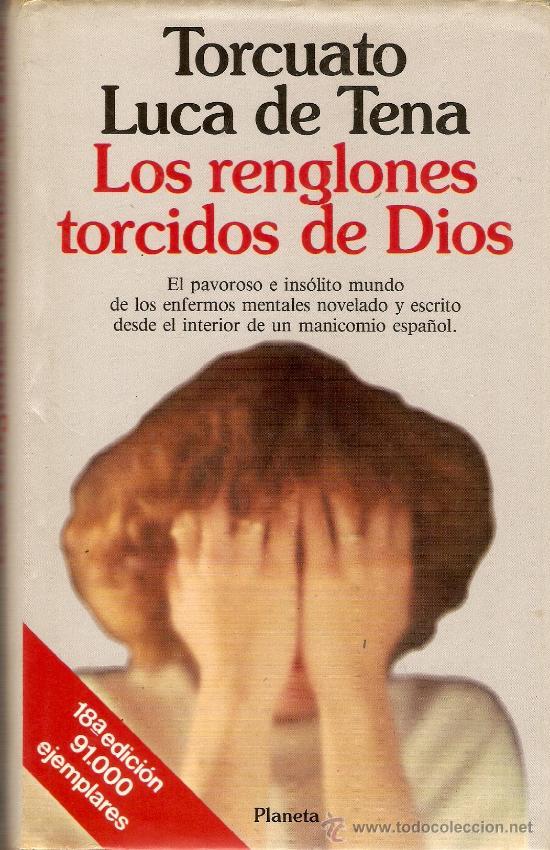 libro renglones torcidos dios: