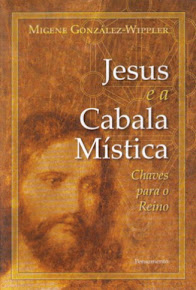 JESUS E A CABALA MÍSTICA – Chaves para o Reino