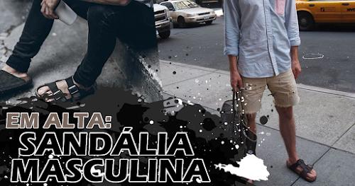 Sandália Masculina em Alta para o Verão 2017
