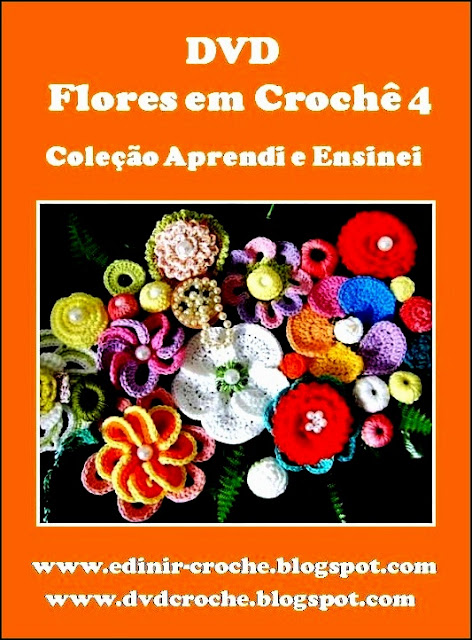 dvd flores em croche 5 volumes com Edinir-Croche frete gratis na loja curso de croche