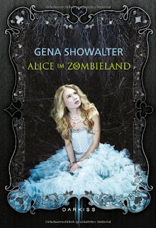 http://www.amazon.de/Alice-im-Zombieland-Gena-Showalter/dp/3862789861/ref=sr_1_1?ie=UTF8&qid=1439245346&sr=8-1&keywords=alice+im+zombieland