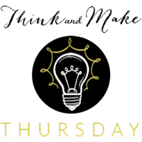 Think and Make Thursday Button