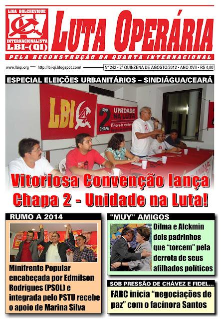 LEIA A EDIÇÃO DO JORNAL LUTA OPERÁRIA, Nº 242, 2ª QUINZENA DE AGOSTO/2012