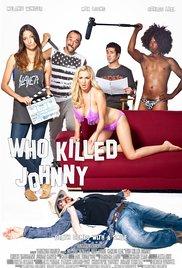 Watch Who Killed Johnny Online Free 2013 Putlocker