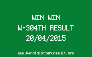 WIN WIN W 304 Lottery Result 20-4-2015