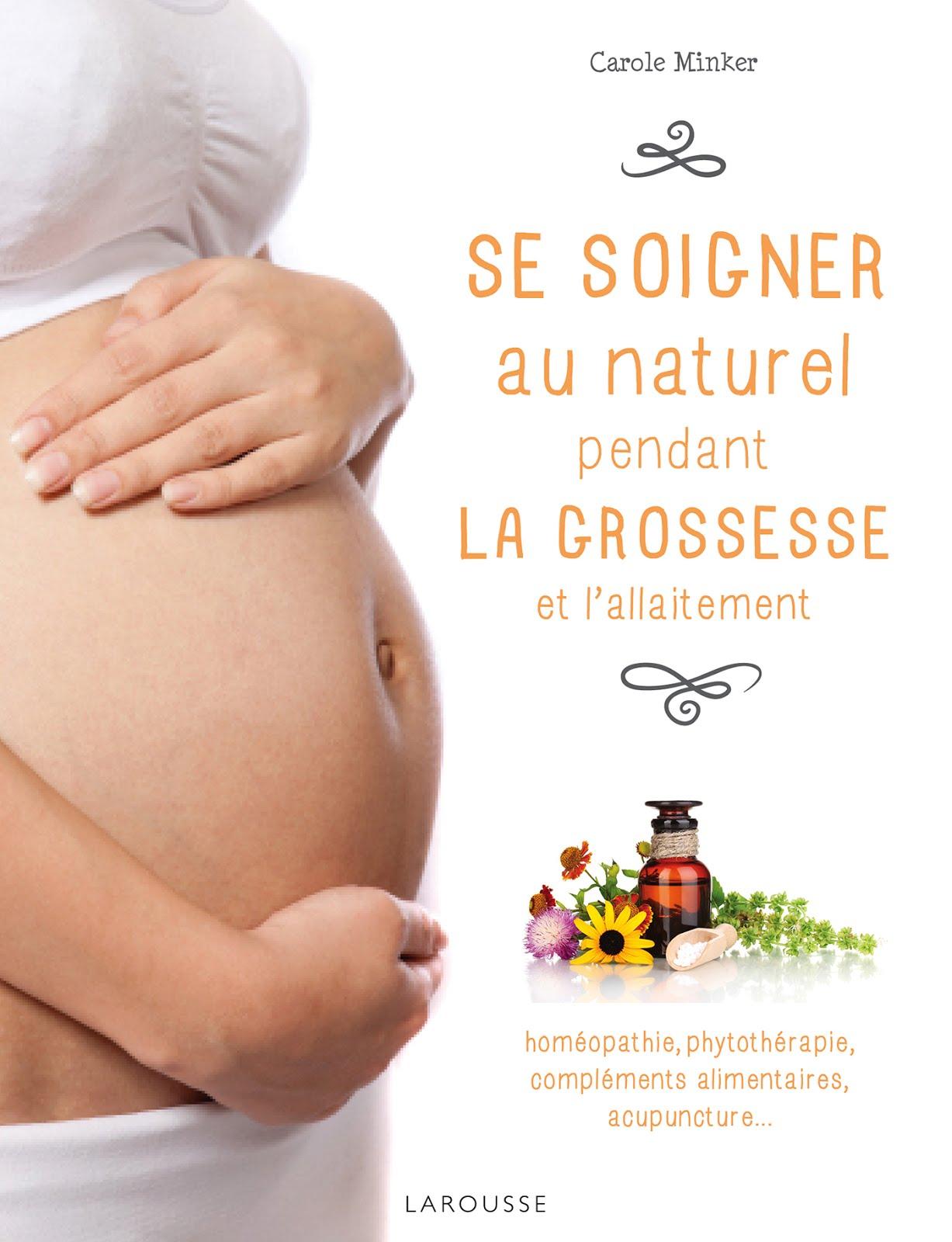 Se soigner au naturel pendant la grossesse et l'allaitement