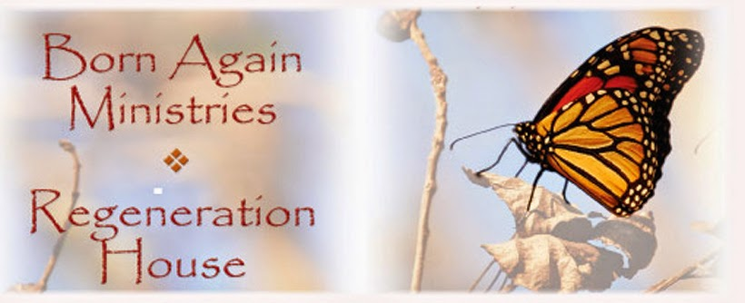 Born Again Ministries-Regenereation House Admission policy