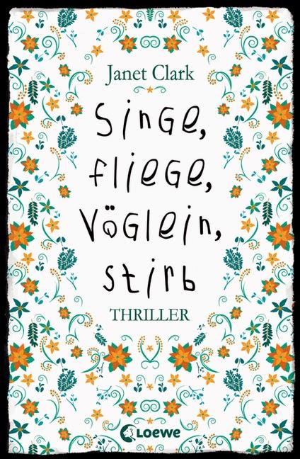 http://www.loewe-verlag.de/titel-88-88/singe_fliege_voeglein_stirb-7025/