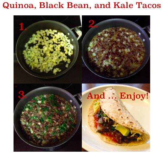 My Emiline. Living. Kids. Crafts.: Quinoa, Black Bean, and Kale Tacos