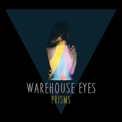 "WAREHOUSE EYES ""Prisms"""