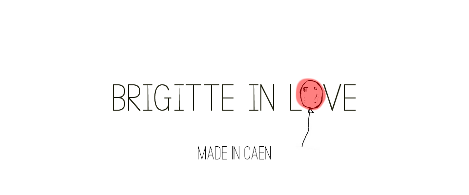 Brigitte in love, blog Made In Caen