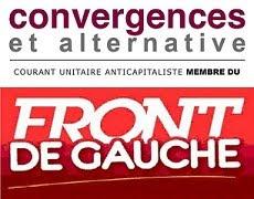Contribution du courant Convergences et alternative aux débats du Front de gauche
