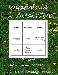 http://altair-art.blogspot.com/2014/04/wyzwanie-6-wiosenne-bingo.html