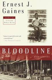 Currently Reading: Bloodline by Ernest Gaines