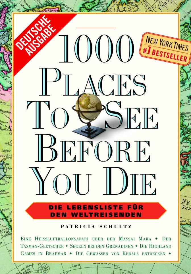 geschenkfinder 1000 places to see before you die ein. Black Bedroom Furniture Sets. Home Design Ideas