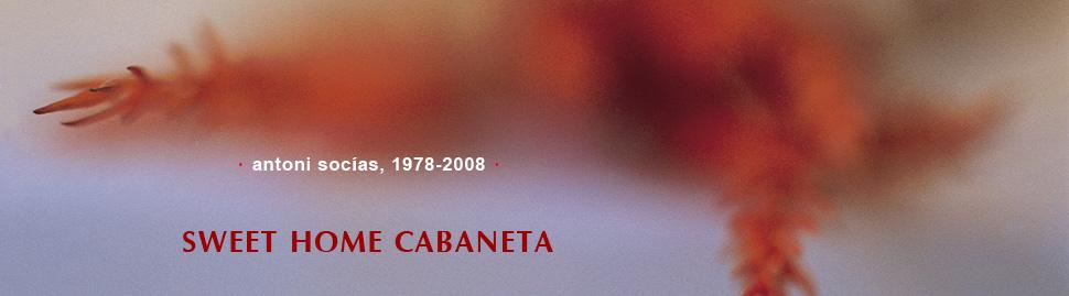 Sweet Home Cabaneta