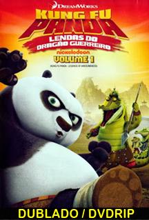 Assistir Kung Fu Panda: Lendas Do Dragão Guerreiro Vol.1 Dublado 2013