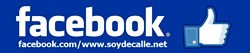 FACEBOOK FAN PAGE OFFICIAL WWW.SOYDECALLE.NET