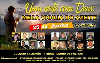 MEGA VIGILIA DO AZEITE